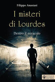 Camfeed.it I misteri di Lourdes. Dentro il miracolo Image