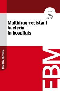Multidrug-Resistant Bacteria in Hospitals