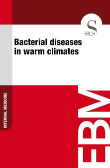 Bacterial Diseases in Warm Climates
