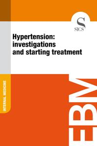 Hypertension: Investigations and Starting Treatment