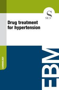Drug Treatment for Hypertension