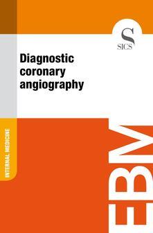 Diagnostic Coronary Angiography