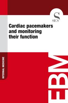 Cardiac Pacemakers and Monitoring Their Function