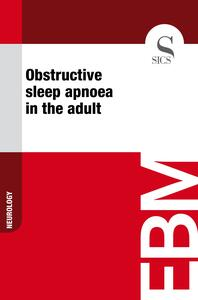 Obstructive Sleep Apnoea in the Adult