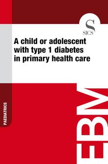 Achild or adolescent with type 1 diabetes in primary health care