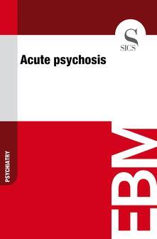 Acute Psychosis