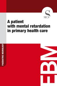 Apatient with mental retardation in primary health care