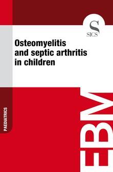 Osteomyelitis and Septic Arthritis in Children