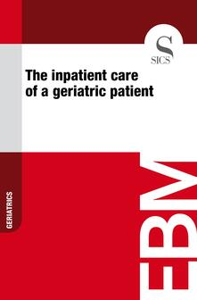 Theinpatient care of a geriatric patient