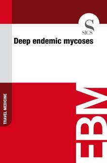 Deep Endemic Mycoses