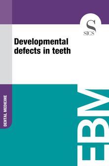 Developmental Defects in Teeth