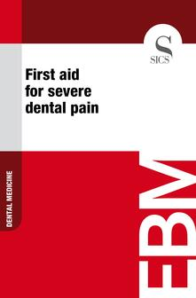 First Aid for Severe Dental Pain