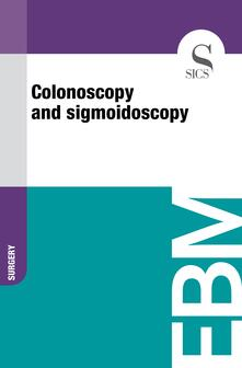 Colonoscopy and Sigmoidoscopy