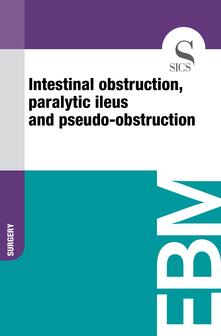 Intestinal Obstruction, Paralytic Ileus and Pseudo-obstruction