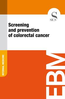 Screening and Prevention of Colorectal Cancer