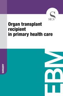 Organ Transplant Recipient in Primary Health Care