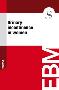 Urinary Incontinence in Women