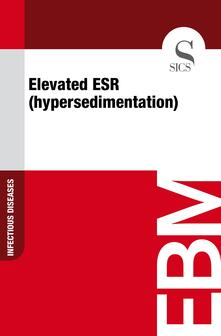 Elevated ESR (Hypersedimentation)