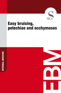 Easy Bruising, Petechiae and Ecchymoses