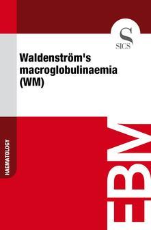 Waldenström's Macroglobulinaemia (WM)
