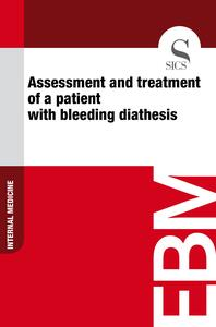 Assessment and Treatment of a Patient with Bleeding Diathesis