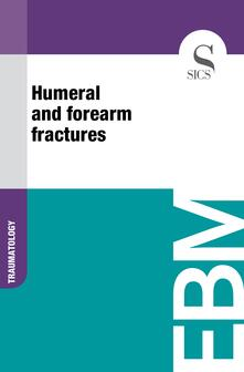 Humeral and Forearm Fractures