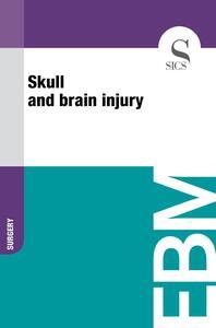 Skull and Brain Injury