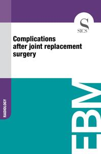 Complications After Joint Replacement Surgery