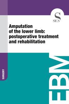 Amputation of the Lower Limb: Postoperative Treatment and Rehabilitation