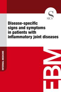 Disease-specific Signs and Symptoms in Patients with Inflammatory Joint Diseases