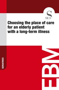 Choosing the Place of Care for an Elderly Patient with a Long-term Illness