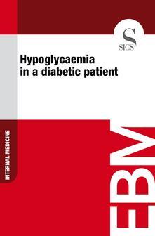 Hypoglycaemia in a Diabetic Patient