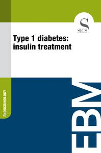 Type 1 Diabetes: Insulin Treatment