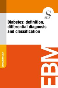 Diabetes: Definition, Differential Diagnosis and Classification