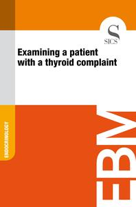 Examining a Patient with a Thyroid Complaint