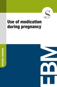 Use of Medication During Pregnancy