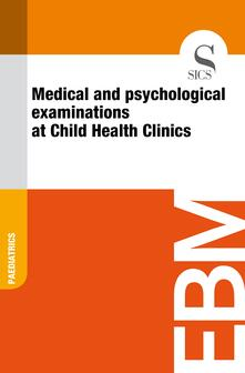 Medical and Psychological Examinations at Child Health Clinics