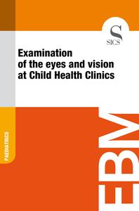 Examination of the Eyes and Vision at Child Health Clinics