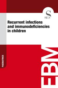 Recurrent Infections and Immunodeficiencies in Children