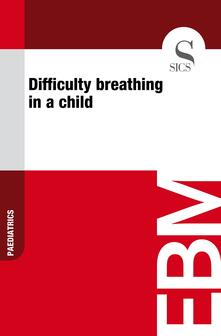 Difficulty Breathing in a Child