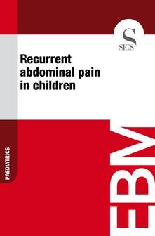 Recurrent Abdominal Pain in Children