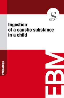 Ingestion of a Caustic Substance in a Child