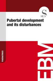 Pubertal Development and Its Disturbances
