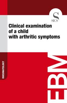 Clinical Examination of a Child with Arthritic Symptoms