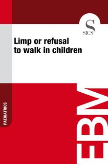 Limp or Refusal to Walk in Children