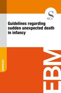 Guidelines Regarding Sudden Unexpected Death in Infancy