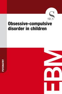 Obsessive-compulsive Disorder in Children