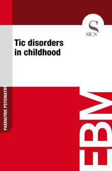 Tic Disorders in Childhood