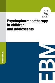Psychopharmacotherapy in Children and Adolescents