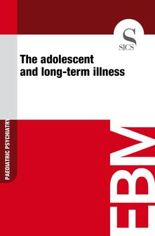 Theadolescent and long-term illness